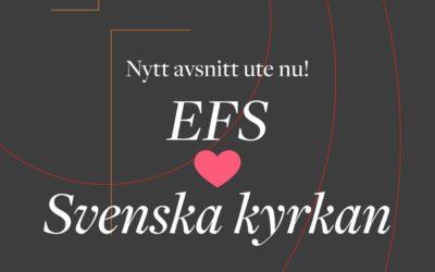 EFTERSNACK: EFS ❤️ SVENSKA KYRKAN