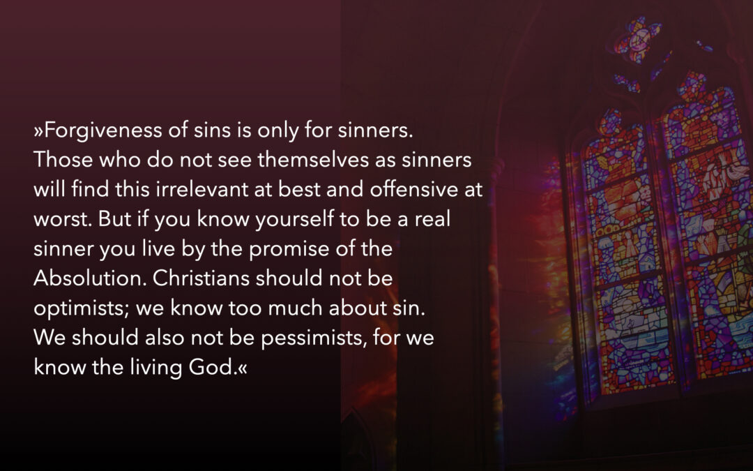 FORGIVENESS OF SINS IS ONLY FOR SINNERS